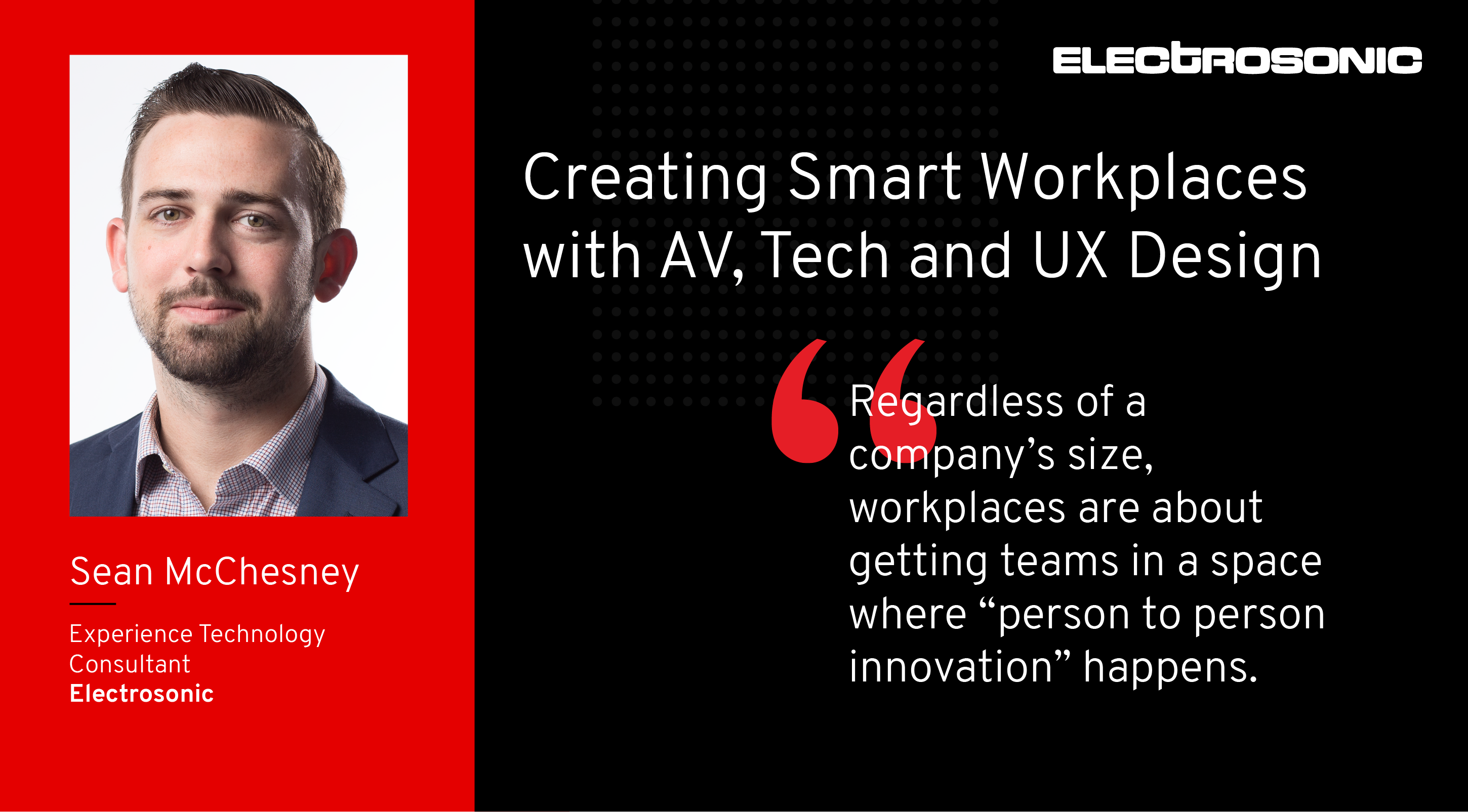 Understanding the Ingredients Needed to Create Smart Workplaces (New Podcast)